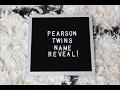 TWIN GIRLS NAME REVEAL!!!