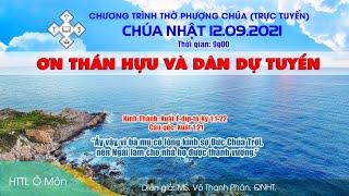 HTTL Ô MÔN - Chương trình thờ phượng Chúa 12/09/2021
