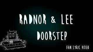 Radnor & Lee | Doorstep | Lyric Video
