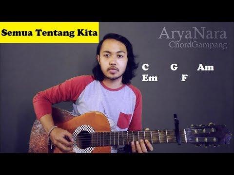 Chord Gampang (Semua Tentang Kita - Peterpan) By Arya Nara (Tutorial Gitar) Untuk Pemula