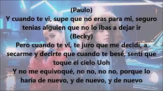 Becky G, Paulo Londra - Cuando Te Besé (Letra)