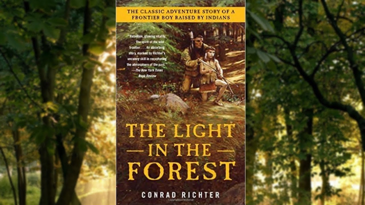 Delightful The Light In The Forest: (Chapter 1) Nice Ideas