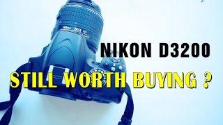 Nikon D3200 Review Should you still buy it ?