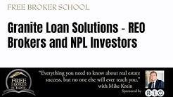 Granite Loan Solutions - REO Brokers and NPL Investors