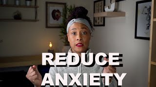 Reduce Anxiety Naturally | Natural Ways to Decrease Anxiety | Tips to beat anxiety
