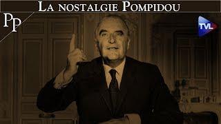 Passé Présent n°244 : la nostalgie Pompidou