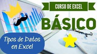 🍀Tipos de Datos en Excel. ⭐️CURSO DE EXCEL BÁSICO⭐️ - Vídeo 2