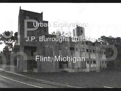 Urban Exploration: J. P. Burroughs Building, Flint, Michigan