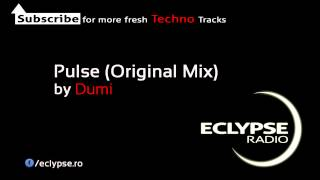 Dumi - Pulse (Original Mix) by Eclypse Radio