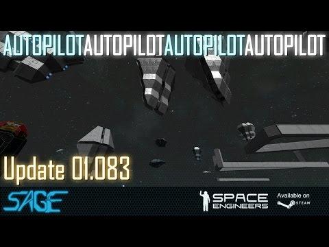 Space Engineers, Autopilot Autopilot Autopilot (Update 01.083)