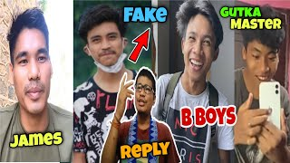 B boys   james mwchahary   bodoland Tiger reply to hater   D.N Vlogs   Gutka master