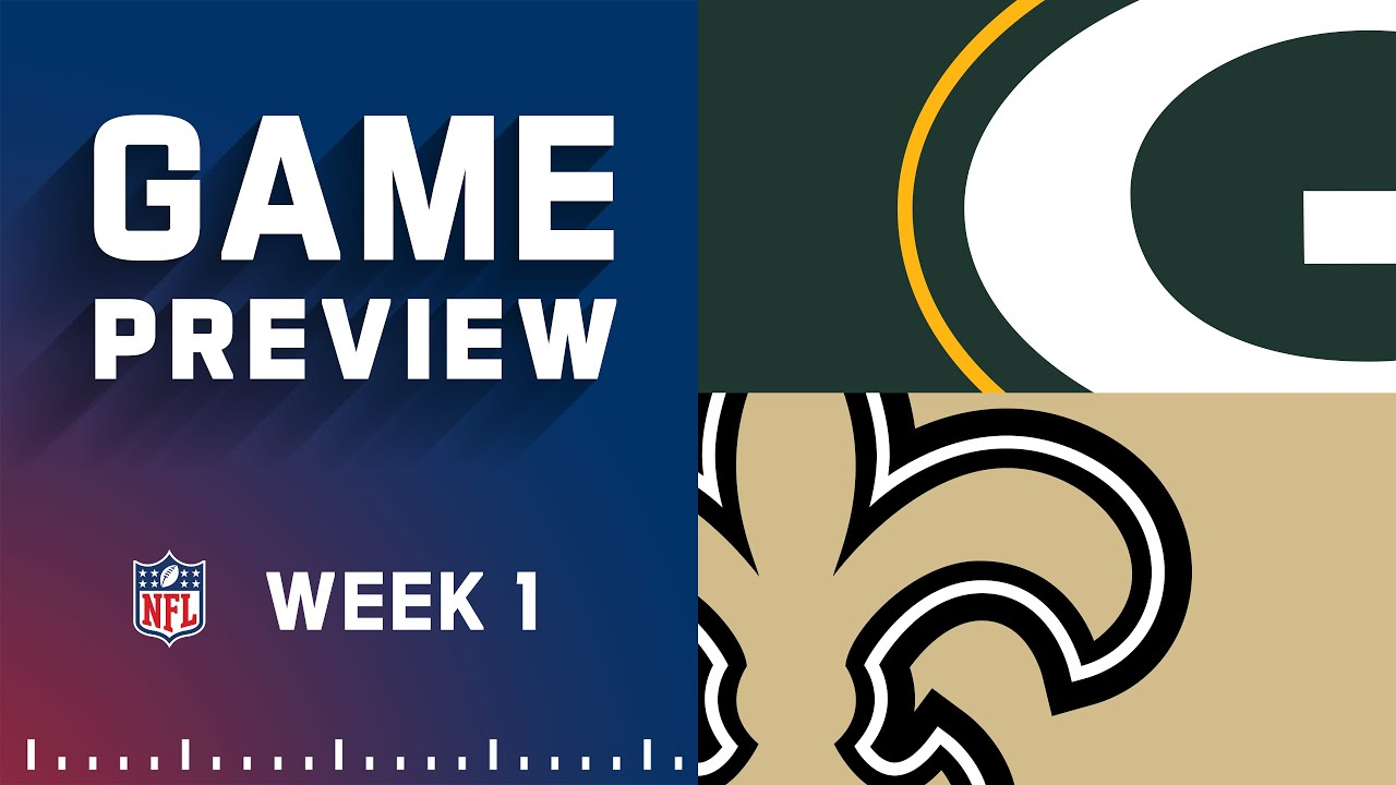 Green Bay Packers vs. New Orleans Saints Week 1 preview