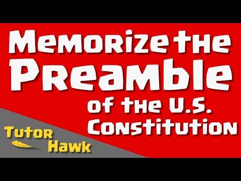 Memorize The U.S. Constitution: Preamble