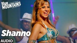 SHANNO Full Audio Song | Blue Mountains | Sunidhi Chauhan | Ranvir Shorey, Gracy Singh, Rajpal Yadav