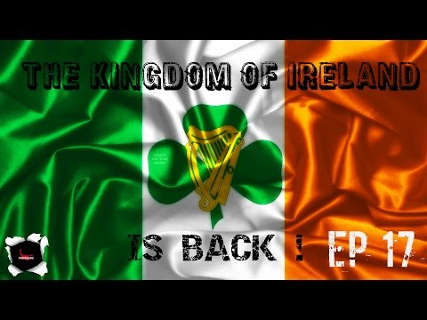 HOIV : The Kingdom of Ireland is Back - Ep 16