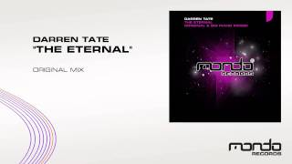 "Darren Tate ""The Eternal"" (Original Mix) [Mondo Records]"