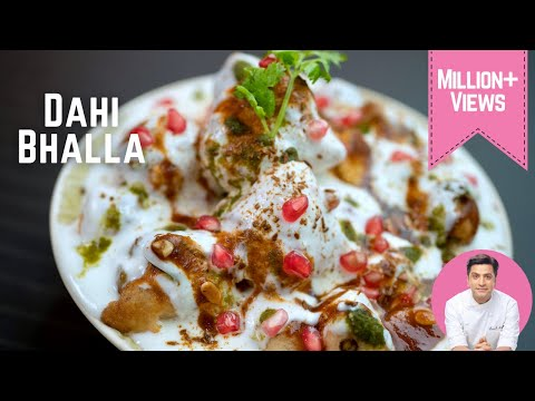 DAHI BHALLE RECIPE | SOFT & DELICIOUS DAHI BHALLA | DAHI VADA RECIPE | CHEF KUNAL KAPUR RECIPES