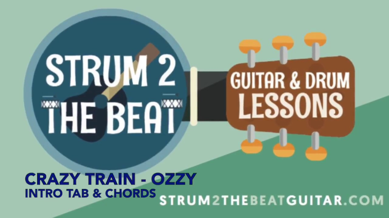 Crazy Train Intro Tab Chords Strum2thebeat Youtube