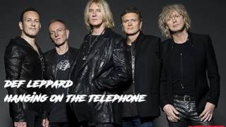 Gambar cover Def Leppard - Hanging On The Telephone (cover)