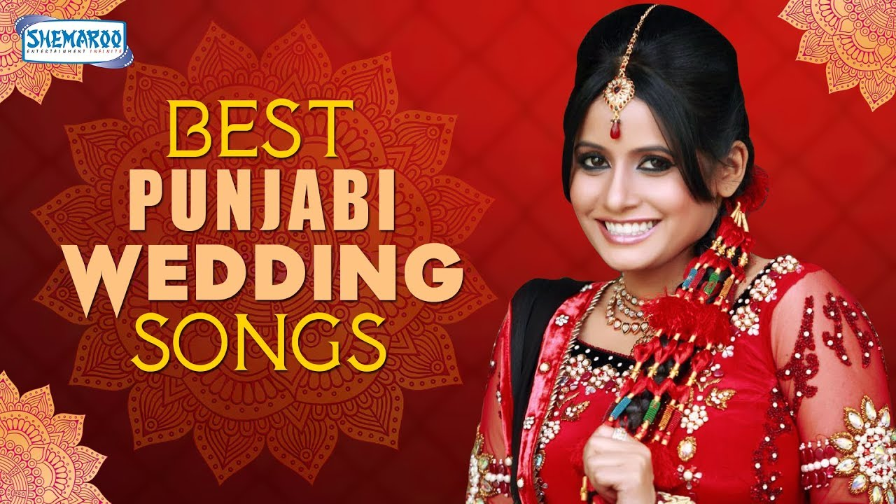 Best Punjabi Wedding Songs 2017