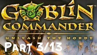 Goblin Commander: Unleash The Horde Full Game (PART 3/13)(HD)