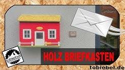Briefkasten selber bauen⎮Postkasten selber machen⎮Hausbriefkasten bauen⎮tobiebel woodwork