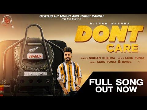 nishan-khehra-:-dont-care-:-new-punjabi-song-2019-:-status-up-music