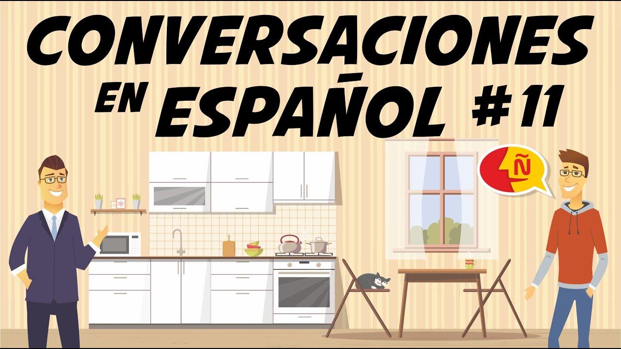 🗣 Practica y mejora tu español en conversaciones de la vida diaria | Dialogos Cotidianos #11