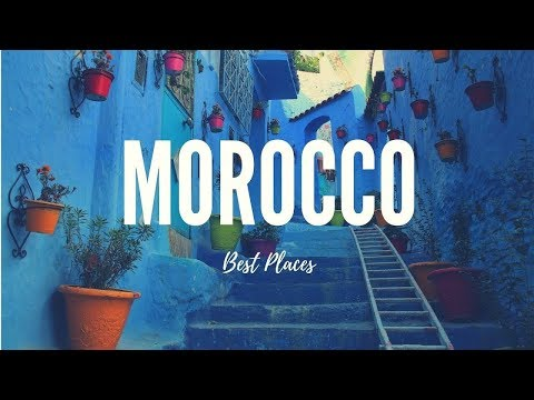 MOROCCO Travel Guide, 5 best place in morocco that you must visit !!
