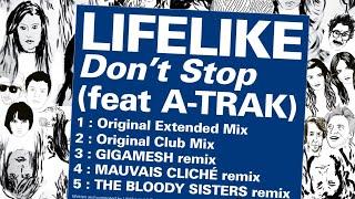 Lifelike feat A Trak -- Don