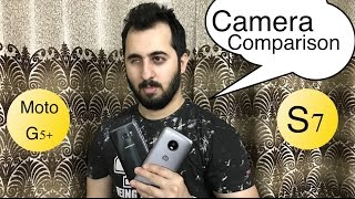 Moto G5 Plus vs Samsung S7/S7 Edge Camera Comparison | Moto G5 Plus Camera Review