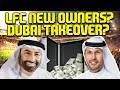 NEW OWNERS FOR LIVERPOOL - DUBAI TAKEOVER? - FOOTBALL TALK SHOW - MY OPINION!