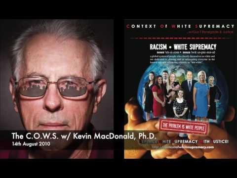 The C.O.W.S  w: Kevin MacDonald, Ph D