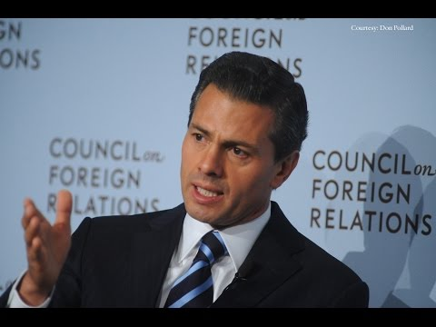 Mexican President Enrique Peña Nieto on Implementing Reforms in Mexico
