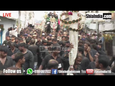 (Part1) 10th Muharram Bibi Ka Alam Procession 1439-2017-18