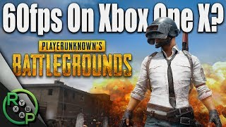 Battlegrounds - 60fps On Xbox One X? - Discussion