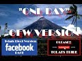 ONE DAY TAGALOG VERSION