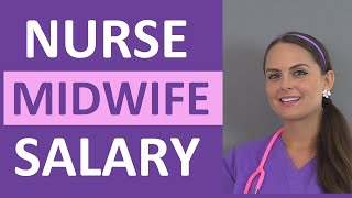 Nurse Midwife Salary   How Much Money Do Nurse Midwives Make?