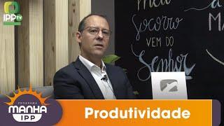 MANHÃ IPP   PRODUTIVIDADE   13/07/2020   IPP TV