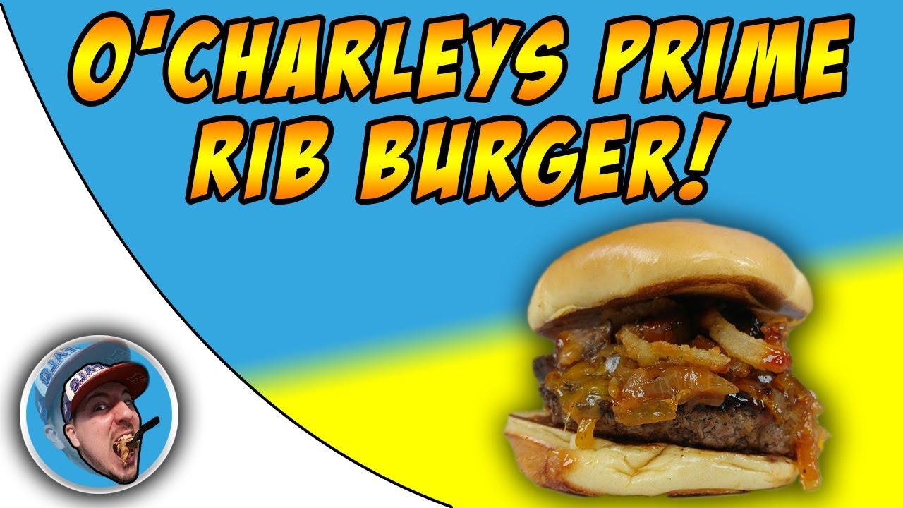 O\'Charleys Prime Rib Burger! - Food Review! - YouTube