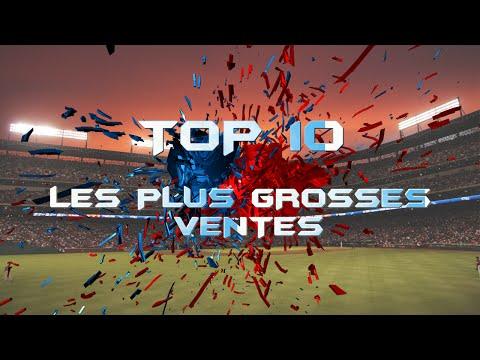 [TOP 10] LES PLUS GROSSES VENTES DE L'OL