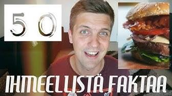 50 IHMEELLISTÄ FAKTAA MAAILMASTA #1