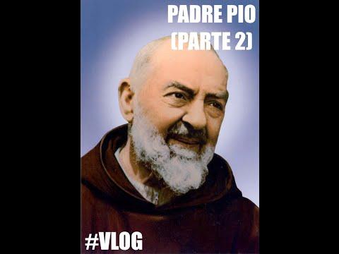 PADRE PIO! (parte 2) - #Vlog