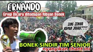 Ernando Sapa Bonek!! Bonek Nyanyikan chant Sindiran untuk Persebaya Senior