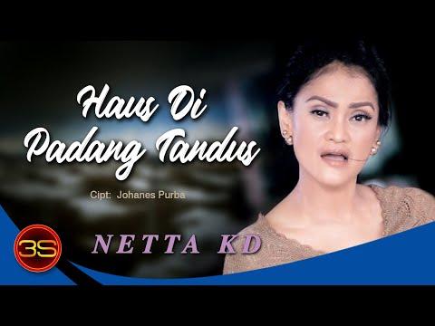Netta KD - Haus Dipadang Tandus [Official Lyric Video]