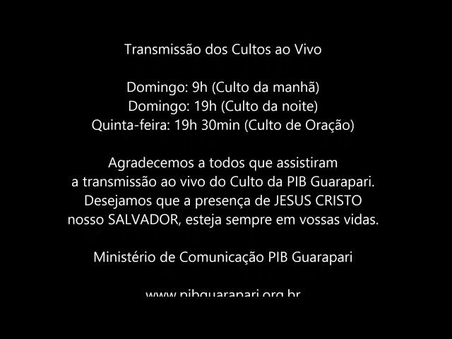 Culto Primeira Igreja Batista em Guarapari  08/11/2020 às 19h