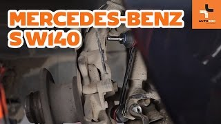 How to change front anti roll bar link Mercedes-Benz S W140 TUTORIAL | AUTODOC