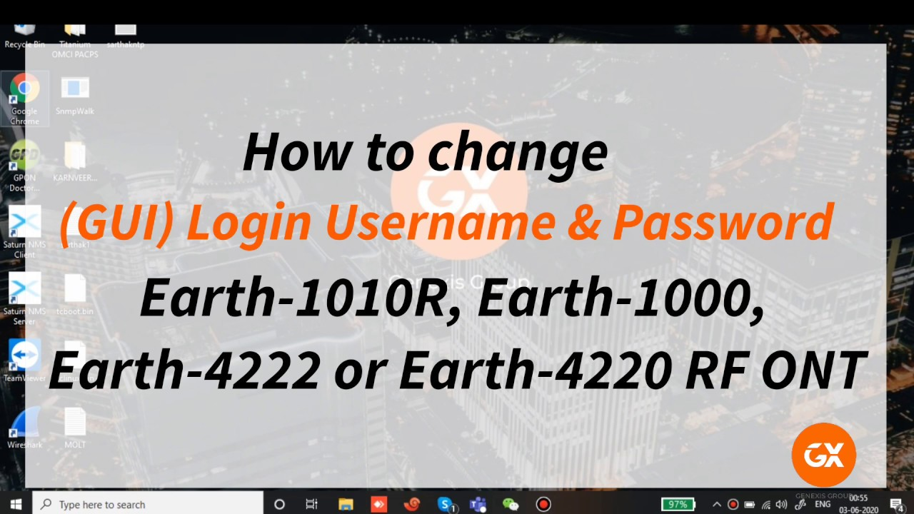 Earth Series ONTs Gui username and password change ...