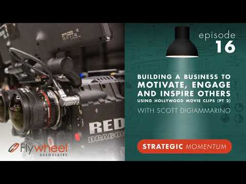 Ep. 16 - Building a Business to Motivate, Engage & Inspire Others Using Hollywood Movie Clips...