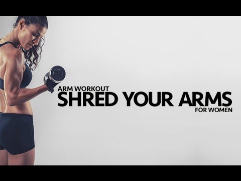 total arm workout for women shred your arms  youtube